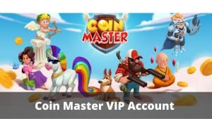 Coin Master VIP Account