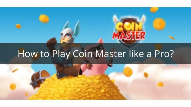 play coin master like a pro