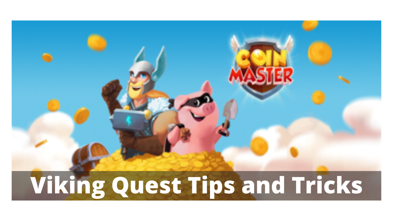 Coin Master Viking Quest
