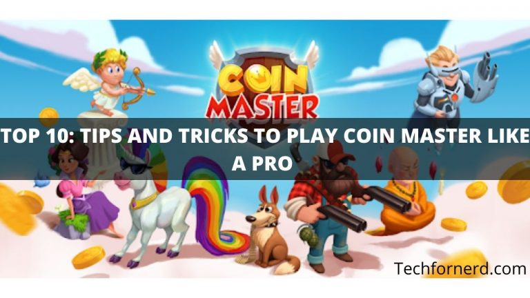 Tips and Tricks to Play Coin Master