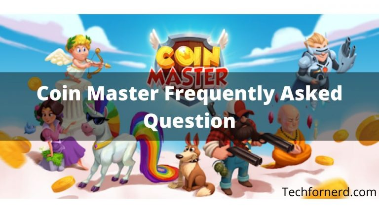 Coin Master Frequently Asked Questions