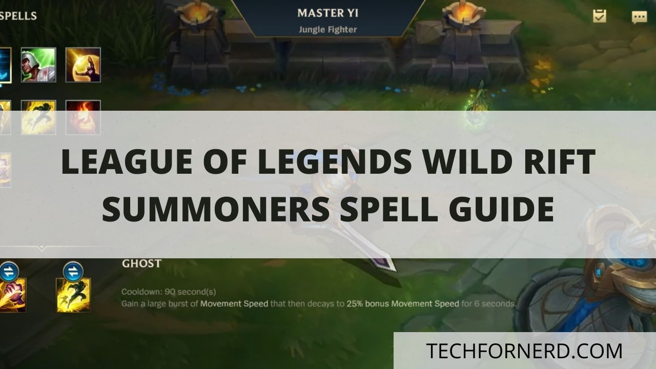 Wild Rift Summoners Spell Guide