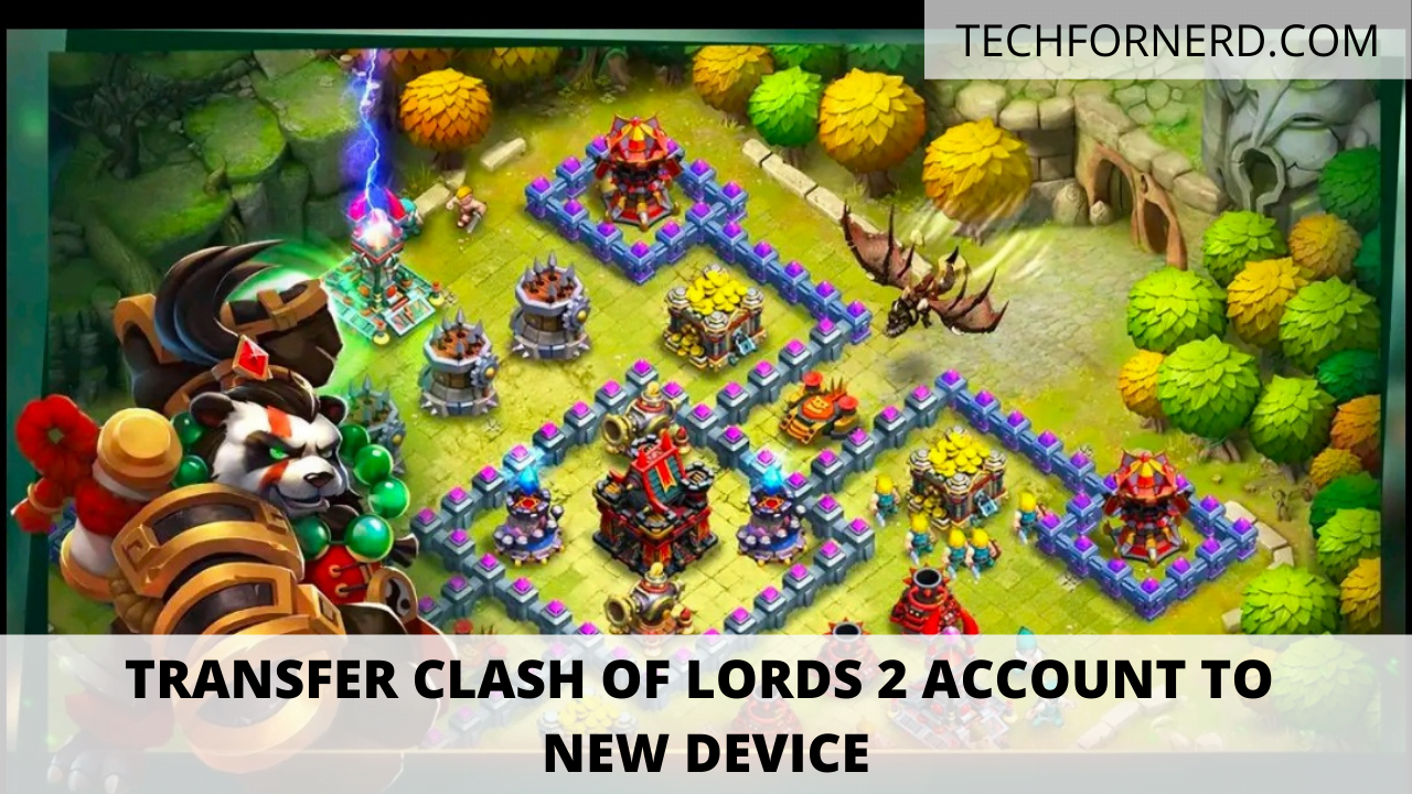 Transfer Clash of Lords 2 account